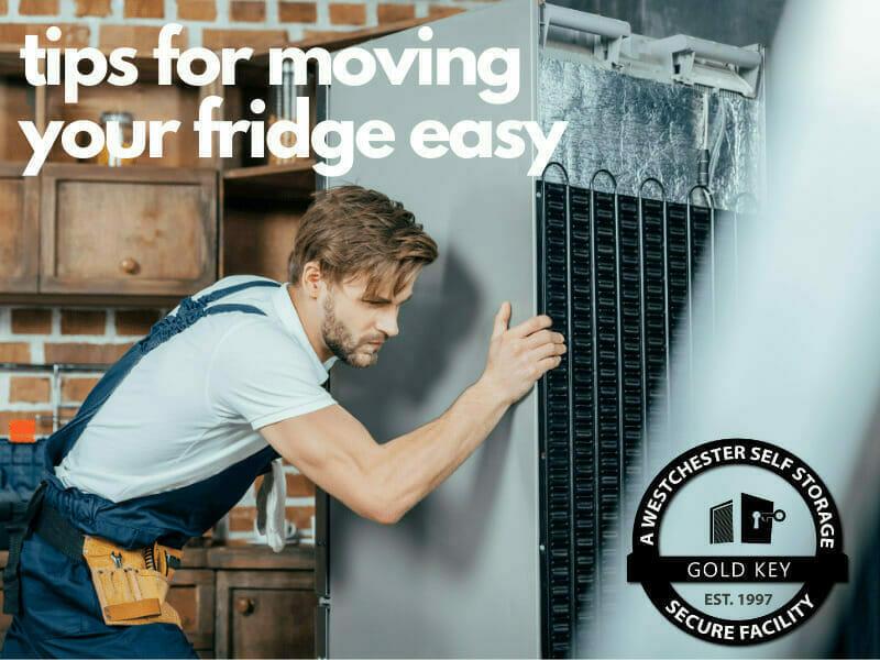 tips f or moving your fridge Ossining Self Storage